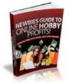 Thumbnail Newbies Guide To Online Hobby Profits - How To Turn Hobbies Into Cash Cows!
