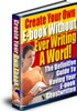 Thumbnail Create Your Own Ebook Without Ever Writing One Word + Resale Rights