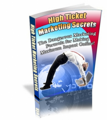Product picture High Ticket Marketing Secrets