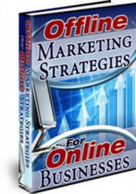 Product picture Offline Marketing Strategies For Online Businesses