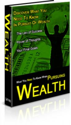 Product picture What You Need To Know When Pursuing Wealth