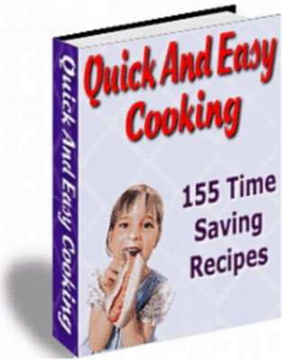 Product picture Quick And Easy Cooking 155 Time Saving Recipes