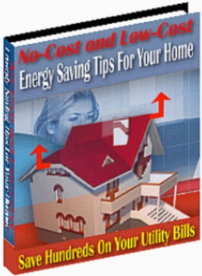Product picture No-Cost and Low-Cost Energy Saving Tips For Your Home