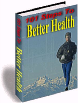Product picture 101 Steps To Better Health - Rr!