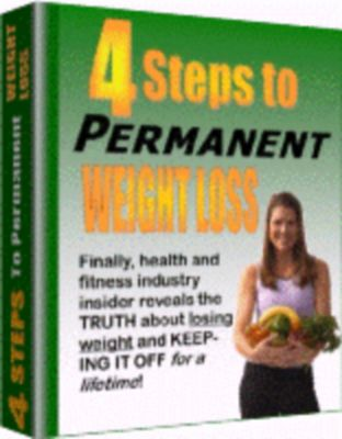 Product picture 4 Steps To Permanent Weight Loss