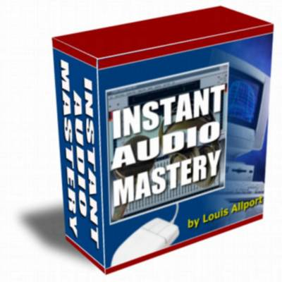 Product picture Instant Audio Mastery - With Resale Rights