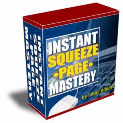 Product picture Instant Squeeze Page Mastery - With Resale Rights