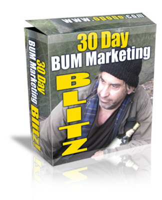 Product picture 30 Day Bum Marketing Blitz